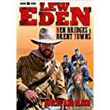 Bugles and Blood (A Lew Eden Western Book 1)