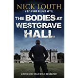 The Bodies at Westgrave Hall (DCI Craig Gillard Crime Thrillers Book 7)