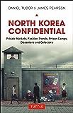 North Korea Confidential: Private Markets, Fashion Trends, P…