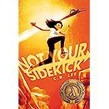 Not Your Sidekick (English Edition)