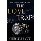 The Love Trap (Quicksilver Book 3)