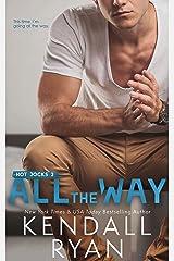 All the Way (Hot Jocks Book 2) Kindle Edition