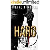 HARD FALL: AGAINST THE CLOCK action thriller series Book 3