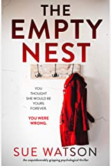 The Empty Nest: An unputdownably gripping psychological thriller Kindle Edition