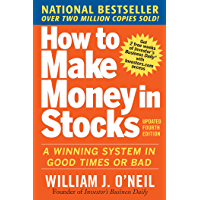 How to Make Money in Stocks: A Winning System in Good Times…