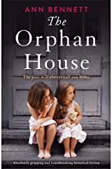 The Orphan House: Absolutely gripping and heartbreaking historical fiction Kindle Edition
