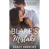 Blake's Mistake: A Second Chance Romance (Second Chance Series Book 3)