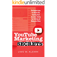 YouTube Marketing SECRETS: The Complete Guide for Effective…