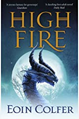 Highfire: An absolutely thrilling, addictive, explosive page-turning fantasy adventure Kindle Edition