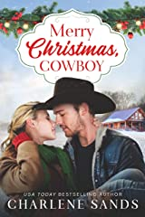 Merry Christmas, Cowboy (Home to Texas Book 2) Kindle Edition