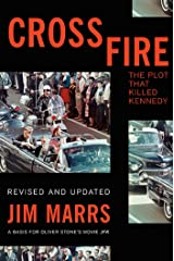 Crossfire: The Plot That Killed Kennedy Kindle Edition