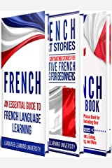 French: Learn French For Beginners Including French Grammar, French Short Stories and 1000+ French Phrases Kindle Edition