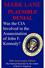Plausible Denial - Was the CIA Involved in the Assassination of John F. Kennedy? Kindle Edition