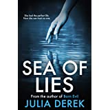 Sea of Lies: A psychological thriller that will keep you guessing