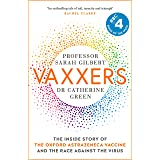 Vaxxers: The Inside Story of the Oxford AstraZeneca Vaccine and the Race Against the Virus