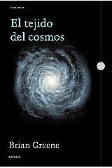 El tejido del cosmos: Espacio, tiempo y la textura de la realidad Paperback