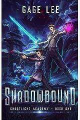 Shadowbound (Ghostlight Academy Book 1) Kindle Edition