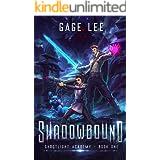 Shadowbound (Ghostlight Academy Book 1)