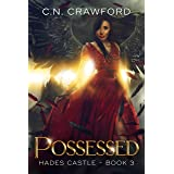 Possessed (Hades Castle Trilogy Book 3)