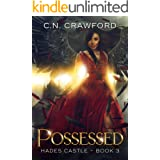 Possessed (Hades Castle Trilogy Book 3) (English Edition)