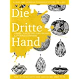 Learning German through Storytelling: Die Dritte Hand - a detective story for German language learners (for intermediate and