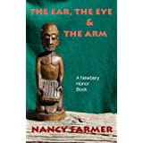 The Ear, the Eye and the Arm