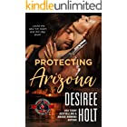 Protecting Arizona (Special Forces: Operation Alpha) (The Protectors Book 4)