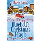 Bluebell's Christmas Magic: A perfect and heart-warming cosy Christmas romance