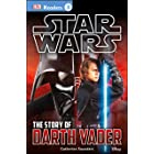 DK Readers L3: Star Wars: The Story of Darth Vader: Discover the Secrets from Darth Vader's Past! (DK Readers Level 3) (Engli