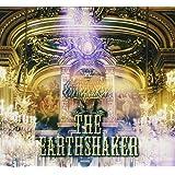 THE EARTHSHAKER