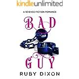 Bad Guy: A Science Fiction Romance
