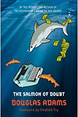 The Salmon of Doubt: Hitchhiker's Guide 6: Hitchhiking the Galaxy One Last Time Kindle Edition