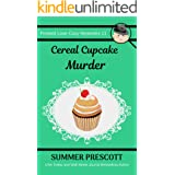 Cereal Cupcake Murder (Frosted Love Cozy Mysteries Book 11)