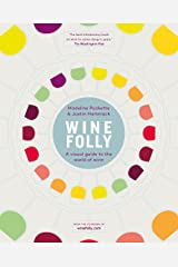 Wine Folly: A Visual Guide to the World of Wine Kindle Edition