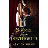 A Bride for the Prizefighter: A Victorian Romance