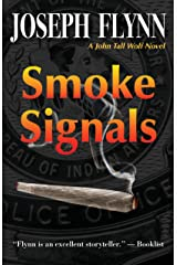 Smoke Signals (A John Tall Wolf Novel Book 4) Kindle Edition