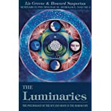 The Luminaries: The Psychology of the Sun and Moon in the Horoscope, Vol 3 (Seminars in Psychological Astrology) (English Edi