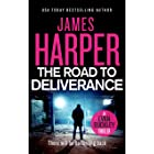 The Road To Deliverance: An Evan Buckley Crime Thriller (Evan Buckley Thrillers Book 7)