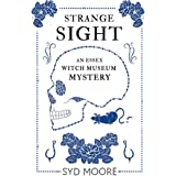 Strange Sight: An Essex Witch Museum Mystery (The Essex Witch Museum Mysteries Book 2)