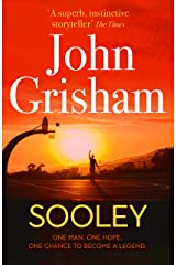 Sooley: ONE MAN. ONE HOPE. ONCE CHANCE TO BECOME A LEGEND. Kindle Edition
