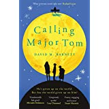 Calling Major Tom: the laugh-out-loud feelgood comedy about long-distance friendship
