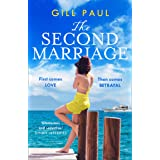 The Second Marriage: From the internationally bestselling author of The Secret Wife comes a new sweeping and gripping histori