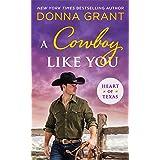 A Cowboy Like You (Heart of Texas Book 4)
