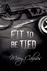 Fit To Be Tied (Marshals Book 2) Kindle Edition
