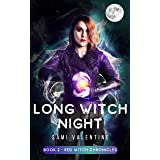 Long Witch Night: A New Adult Urban Fantasy (Red Witch Chronicles 2) (English Edition)