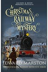 A Christmas Railway Mystery (Railway Detective series Book 15) Kindle Edition