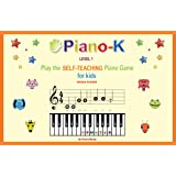 Piano-K. Play the Self-Teaching Piano Game for Kids. Level 1