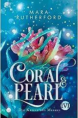 Coral & Pearl: Die Krone des Meeres (German Edition) Kindle Edition