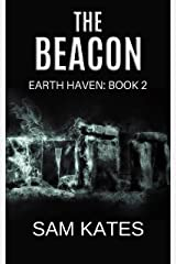 The Beacon (Earth Haven: Book 2) Kindle Edition