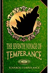The Seventh Voyage of Temperance (The Adventures of Ichabod Temperance Book 7) Kindle Edition